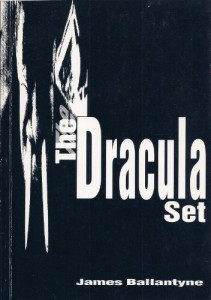 """The Dracula Set"" by James Ballantyne"